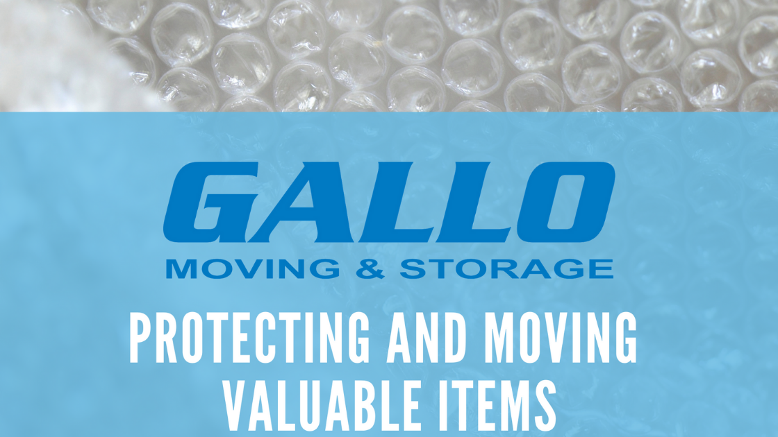 gallo moving and storage protecting and moving valuable items